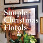 Christmas Florals – Cheap and Easy
